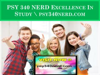 PSY 340 NERD Excellence In Study \ psy340nerd.com