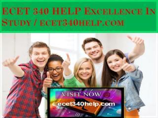 ECET 340 HELP Excellence In Study / ecet340help.com