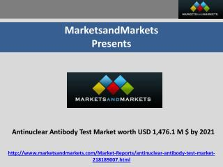 Antinuclear Antibody Test Market worth USD 1,476.1 Million USD by 2021