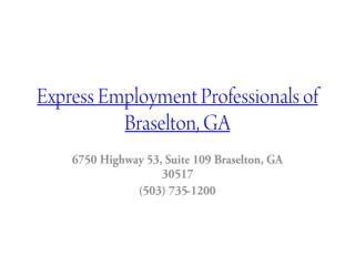 Express Employment Professionals of Braselton, GA