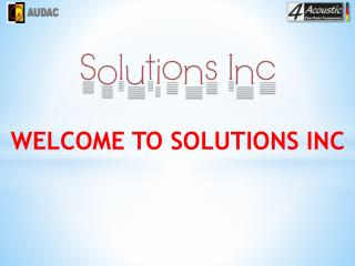 Solution inc Speakers