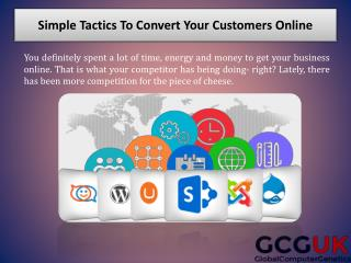 Simple Tactics To Convert Your Customers Online