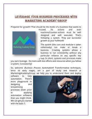 Leverage Your Business Processes With Marketing Academy Group