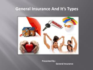 General Insurance And It�s Types
