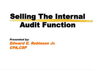 Selling The Internal Audit Function