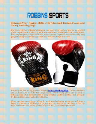 Enhance Your Boxing Skills with Advanced Boxing Gloves and Heavy Punching Bags