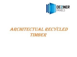 Architectual Recycled Timber