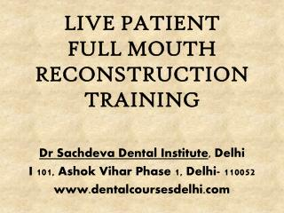 Basic Full Mouth Rehabilitation Course 2 days | Dental courses in India