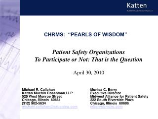CHRMS:   PEARLS OF WISDOM