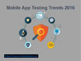 Mobile App Testing Trends 2016