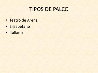 TIPOS DE PALCO