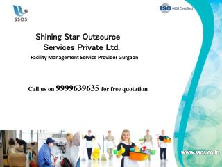 Get 100% result from SSOS Facility Management Services Gurgaon|9999639635|