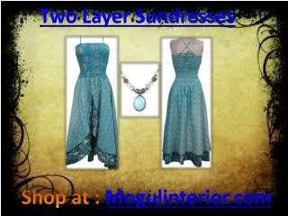 Two Layer Sundresses by Mogulinterior