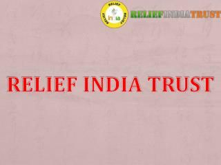relief india trust eduactions