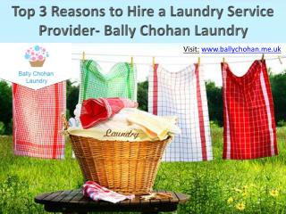 Top 3 Reasons to Hire a Laundry Service Provider- Bally Chohan Laundry