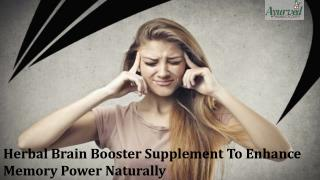 Herbal Brain Booster Supplement To Enhance Memory Power Naturally