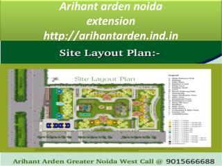 Arihant arden Greater Noida