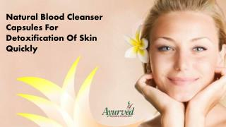 Natural Blood Cleanser Capsule For Detoxification Of Skin Quickly