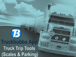 Truckbubba App - Helps Truckers To Feel Convienient While Driving