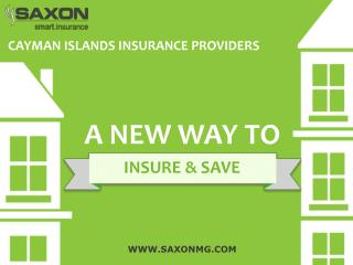 The best way to obtain property insurance in the Cayman Islands