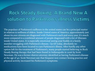Rock Steady Boxing: A Brand New A solution to Parkinson�s illness Victims