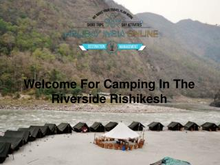 Riverside Camping in Rishikesh With Cheap Price