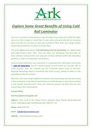 Explore Some Great Benefits of Using Cold Roll Laminator