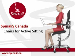 SpinaliS Chairs for Active Sitting in Canada