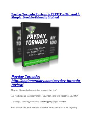 Payday Tornado review and MEGA $38,000 Bonus - 80% Discount