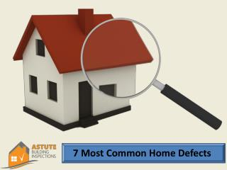 7 Most Common Home Defects
