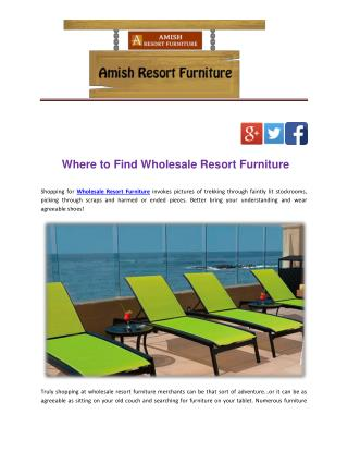 Where to Find Wholesale Resort Furniture