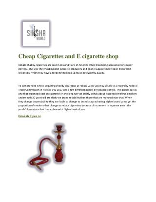 Cheap Cigarettes and E cigarette shop