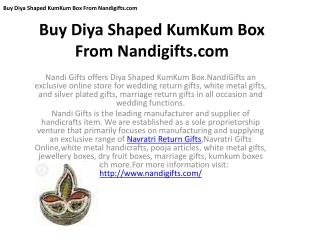 Diya Shaped KumKum Box From Nandigifts.com