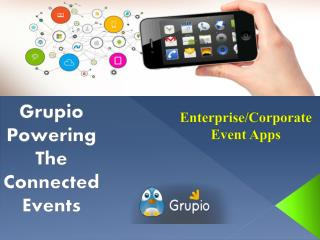 Grupio-Enterprise Event Mobile Apps