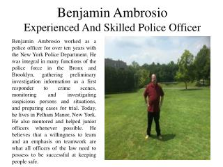 Benjamin Ambrosio - Experienced and Skilled Police Officer