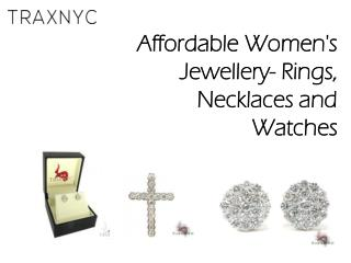 Affordable Women's Jewellery- Rings, Necklaces and  Watches