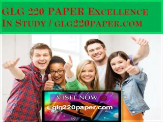 GLG 220 PAPER Excellence In Study / glg220paper.com