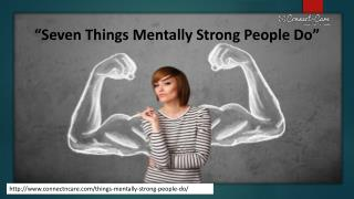 7 things mentally strong people do