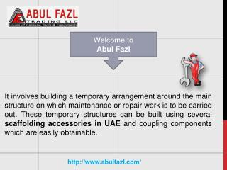 Scaffolding Accessories are easy to Utilize in UAE