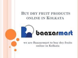 Buy dry fruits online in Kolkata