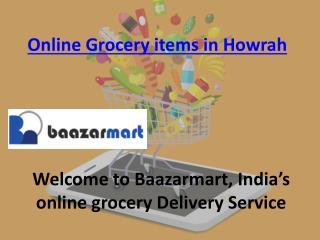 Online grocery items in Howrah