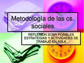 Metodolog a de las cs. sociales