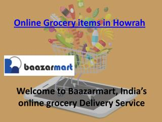 Online grocery items in howrah