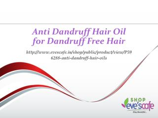 Anti Dandruff Hair Oil for Dandruff Free Hair