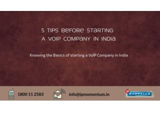 Top 5 Tips For Starting VoIP Company in India