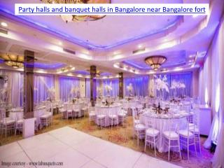 Party halls and banquet halls in Bangalore near Bangalore fort