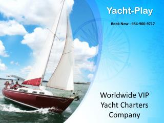 Worldwide VIP Yacht Charters Company