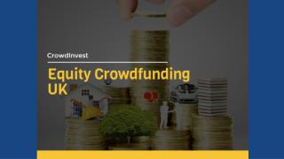 Equity Crowdfunding in UK : CrowdInvest