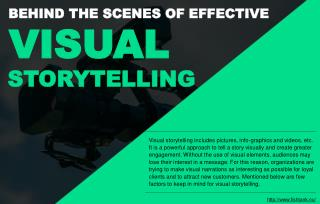 Why visual storytelling makes for interesting narration?