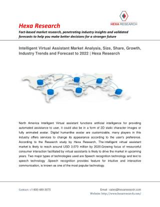 Intelligent Virtual Assistant Market Analysis, Size, Share, Growth, Industry Trends and Forecast to 2022 | Hexa Research